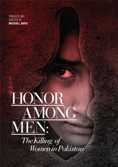 Photo of Honor Among Men: The Killing of Women in Pakistan, produced and directed by Michael Davie
